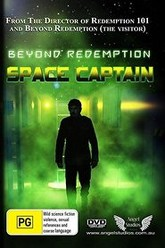 Beyond Redemption: Space Captain Trailer