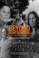 Beyond Right & Wrong: Stories of Justice and Forgiveness Trailer