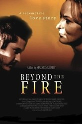 Beyond the Fire Trailer