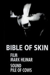 Bible of Skin Trailer
