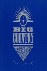 Big Country: Live at Rockpalast Trailer