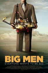 Big Men Trailer