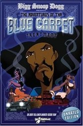 Bigg Snoop Dogg Presents: The Adventures of Tha Blue Carpet Treatment Trailer