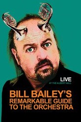 Bill Bailey's Remarkable Guide to the Orchestra Trailer