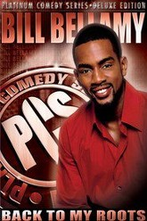 Bill Bellamy: Back to My Roots Trailer