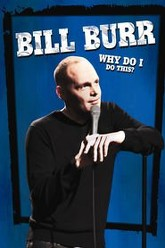 Bill Burr: Why Do I Do This? Trailer