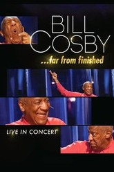 Bill Cosby: Far From Finished Trailer