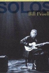 Bill Frisell - Solos - The Jazz Sessions Trailer