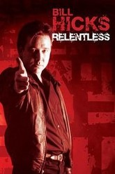 Bill Hicks: Relentless Trailer