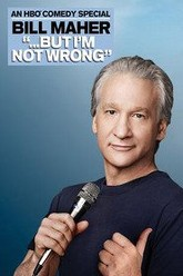 Bill Maher: '...But I'm Not Wrong' Trailer