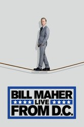 Bill Maher: Live From DC Trailer