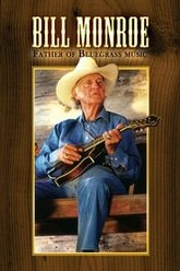 Bill Monroe: Father of Bluegrass Music Trailer