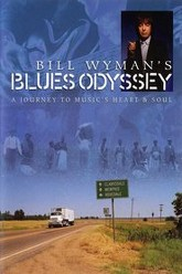 Bill Wyman's Blues Odyssey Trailer