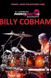 Billy Cobham - Live At Nancy Jazz Pulsation 2011 Trailer