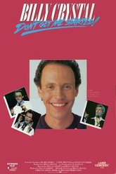 Billy Crystal: Don't Get Me Started Trailer