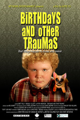 Birthdays and Other Traumas Trailer