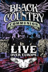 Black Country Communion: Live over Europe Trailer