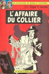 Blake et Mortimer - L'Affaire du collier Trailer