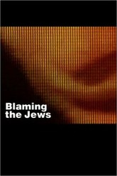 Blaming the Jews Trailer