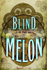 Blind Melon Live At The Metro Trailer