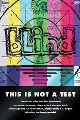 Blind - This Is Not A Test Trailer