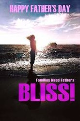 Bliss! Trailer