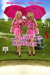 Blonde and Blonder Trailer
