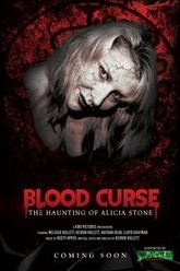 Blood Curse: The Haunting of Alicia Stone Trailer