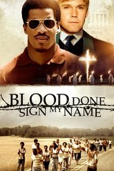Blood Done Sign My Name Trailer