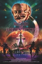 Blood on Méliès' Moon Trailer