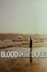 Blood on the Dole Trailer