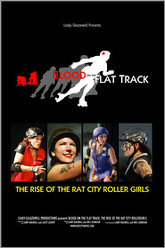Blood on the Flat Track: Rise of the Rat City Rollergirls Trailer