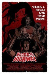 Blood on the Highway Trailer