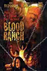 Blood Ranch Trailer