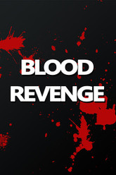 Blood Revenge Trailer