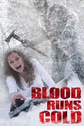 Blood Runs Cold Trailer