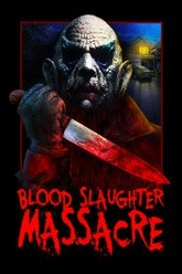 Blood Slaughter Massacre Trailer