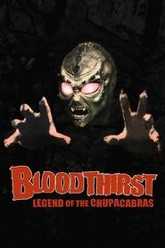 Bloodthirst: Legend of the Chupacabras Trailer