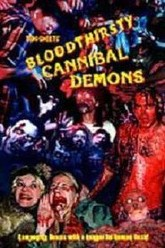 Bloodthirsty Cannibal Demons Trailer