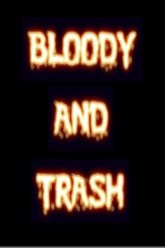 BLOODY AND TRASH Trailer