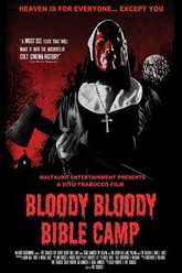 Bloody Bloody Bible Camp Trailer