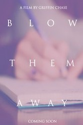 Blow Them Away Trailer