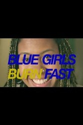 Blue Girls Burn Fast Trailer