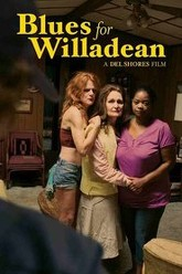 Blues for Willadean Trailer