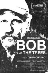 Bob and the Trees Trailer