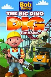 Bob the Builder: Big Dino Dig Trailer