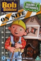 Bob the Builder On Site: Trains & Treehouses Trailer