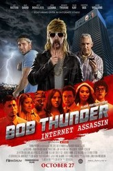 Bob Thunder: Internet Assassin Trailer