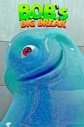 B.O.B.'s Big Break Trailer
