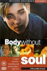 Body Without Soul Trailer
